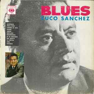 Cuco Sanchez - Blues Album