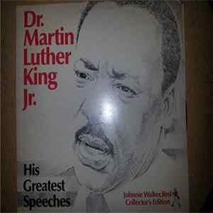 Dr. Martin Luther King, Jr. - His Greatest Speeches Album