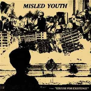 Misled Youth - Excuse For Existence Album