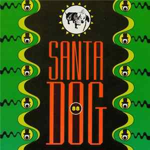 The Residents - Santa Dog '88 Album