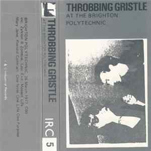 Throbbing Gristle - At The Brighton Polytechnic Album