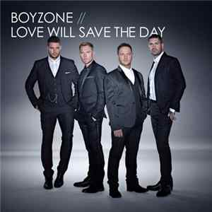 Boyzone - Love Will Save The Day Album